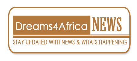 Dreams4Africa News